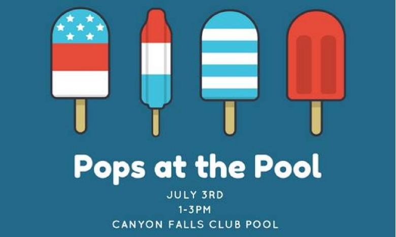2018 Pops at the Pool Resident Event | Canyon Falls Club Pool